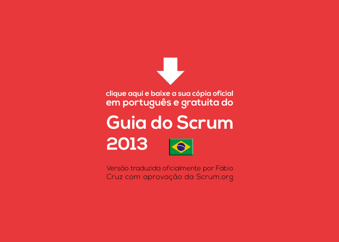 O GUIA DO SCRUM UNE AS COMUNIDADES ÁGEIS